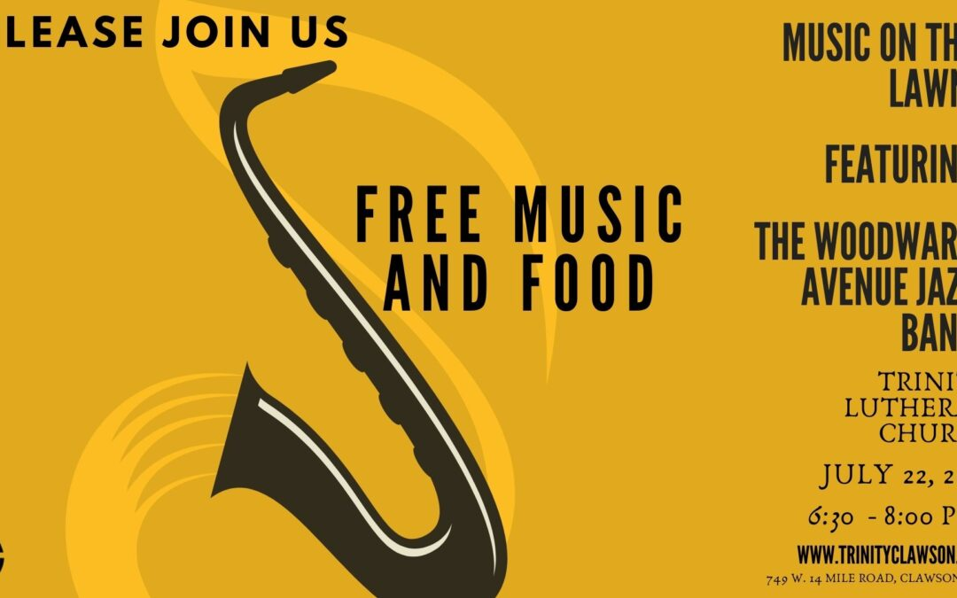 Music on the Lawn 6:30-8 p.m.